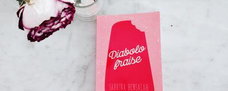 Diabolo Fraise – Sabrina Bensalah