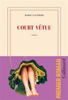 Court vêtue - Marie Gauthier