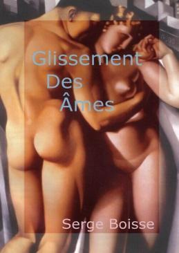 Glissement des âmes - roman de Serge Boisse