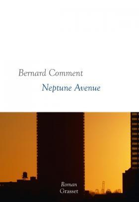 Bernard Comment – Neptune Avenue ***