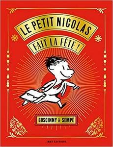 Le petit Nicolas fait la fête !, Goscinny et Sempé