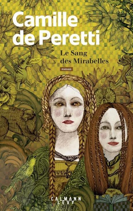 « Le Sang des Mirabelles » de Camille de Peretti