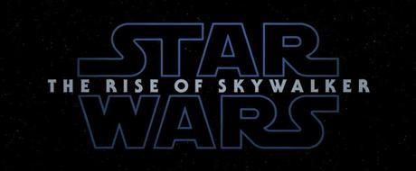 Première bande annonce VOST pour Star Wars : Episode IX - The Rise of Skywalker de J.J. Abrams