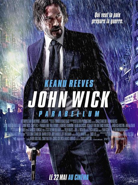 Affiche VF définitive pour John Wick Parabellum de Chad Stahelski