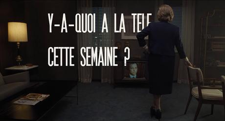 [Y-A-QUOI A LA TELE CETTE SEMAINE ?] : #44. Semaine du 14 au 20 avril 2019