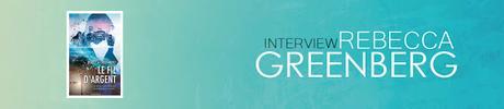 [ Interview] Rebecca Greenberg
