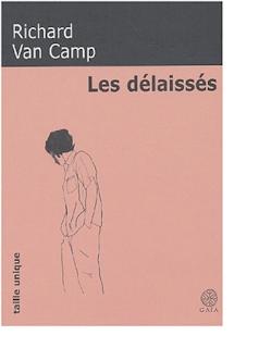 Les délaissés · Richard Van Camp