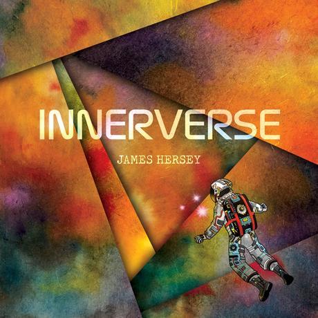 James Hersey fait briller la pop avec Innerverse