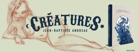 Créatures (Andreae) – Akileos – 35€