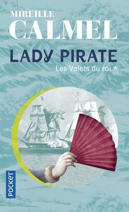 Lady pirate, T1: Les valets du roi