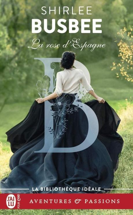 La rose d'Espagne de Shirlee Busbee