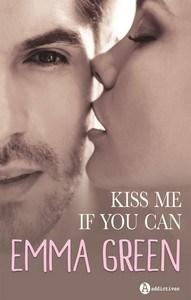 Emma M. Green / Kiss me if you can
