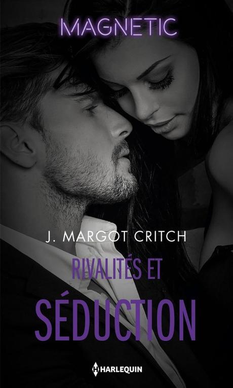 Rivalités et séduction de J. Margot Critch