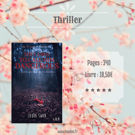 They used to call him dangerous #1 – Sous l'emprise d'un criminel » Laura Swan