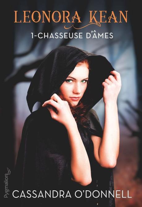 Leonora Kean T01 :  Chasseuse d'âmes de Cassandra O'Donnell