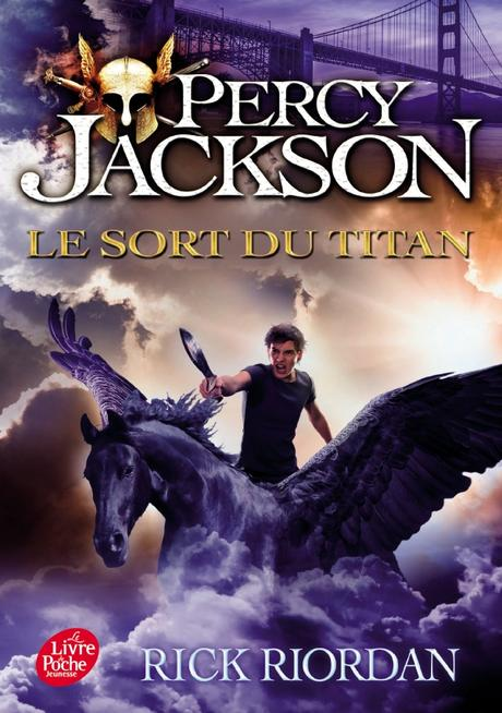 {Relecture} Percy Jackson, Tome 3 : le sort du Titan, Rick Riordan – @Bookscritics