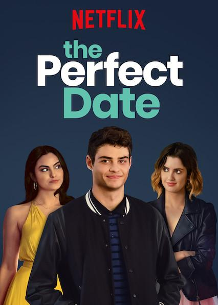 Netflix : Mon avis sur The Perfect Date