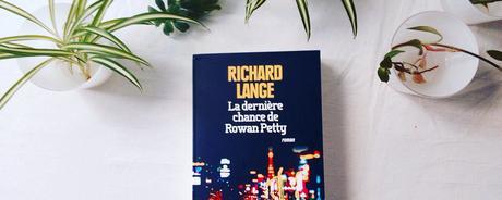 La dernière chance de Rowan Petty – Richard Lange
