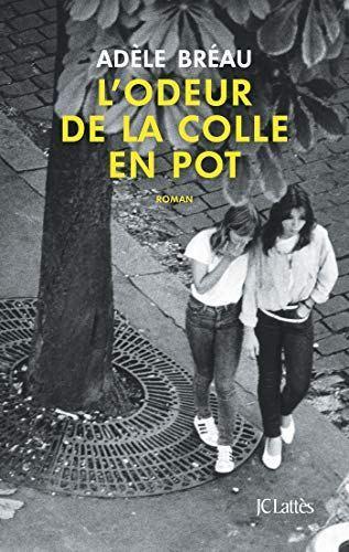 L'odeur de la colle en pot d'Adèle Bréau