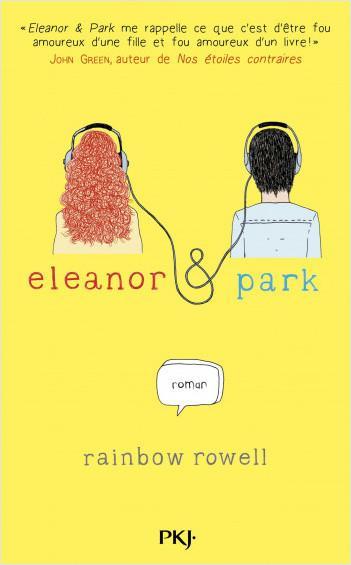 {Découverte} Eleanor & Park, Rainbow Rowell – @Bookscritics