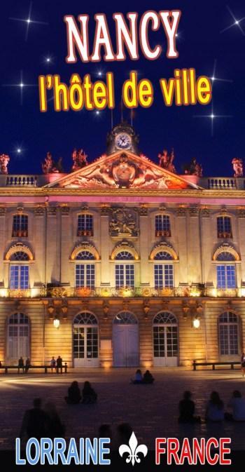 Découvrez l'Hôtel de Ville de Nancy © French Moments