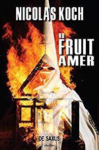 « Un fruit amer » de Nicolas Koch