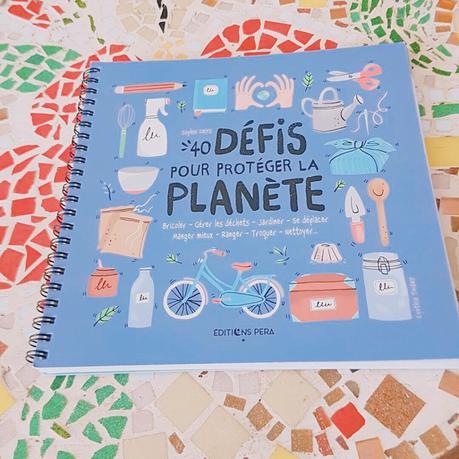 Le Livre de Chevet de Lucas : 40 défis pour protéger la planète