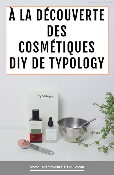 À la découverte des cosmétiques DIY de Typology