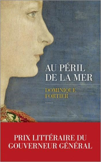 Au Péril de la mer de Dominique Fortier