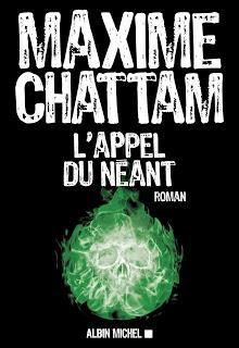 L'APPEL DU NEANT de Maxime Chattam