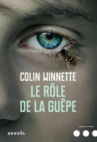 Le rôle de la guêpe - Colin Winnette
