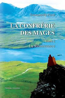 La confrérie des mages, trilogie (Emmanuelle Ferré)
