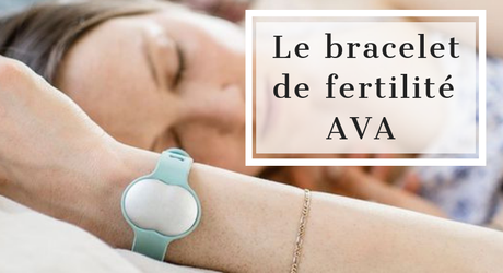Tout savoir sur la fiabilité du bracelet de fertilité AVA