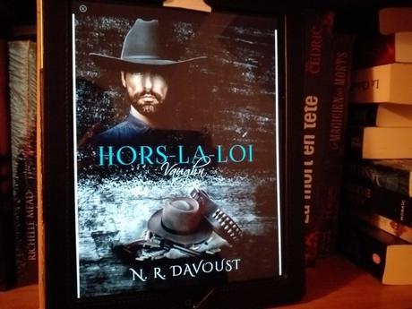 Hors la loi, tome 1 : Vaughn (N.R. Davoust)