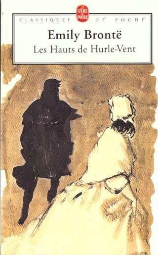 Les Hauts de Hurle-vent. Emily BRONTË - 1847 + Film