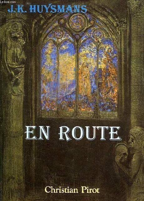 Chronique de « En route » de Huysmans