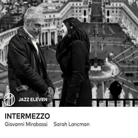 Sarah Lancman et Giovanni Mirabassi en Italie avec l'album Intermezzo