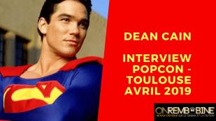 [Interview] DEAN CAIN : rencontre avec Superman en personne !