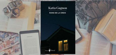 Rang de la Croix | Katia Gagnon