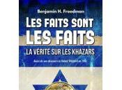 faits sont faits, vérité Khazars, Benjamin Freedman