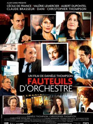 Fauteuils d'Orchestre (2006) de Danièle Thompson