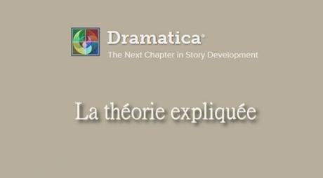 DRAMATICA : LA THÉORIE EXPLIQUÉE (113)