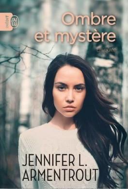 Ombre et mystère, Tome 1 : Envoûtée – Jennifer L. Armentrout