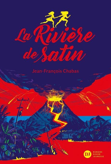 La Rivière de Satin de Jean-François Chabas