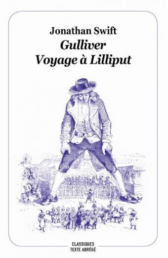 Gulliver voyage à Liliput [classique abrégé]