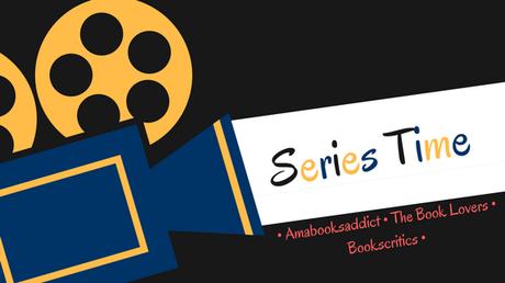 {Cinéma} Series Times #63 : Les séries commencées il y a longtemps mais toujours pas finies et que vous aimeriez terminer cette année – @Bookscritics