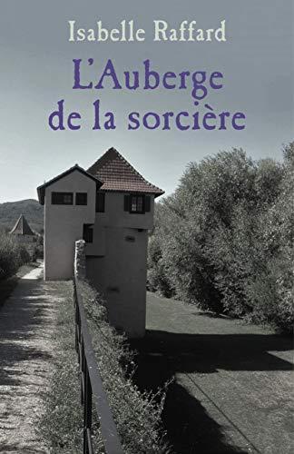 Auberge de la sorcière de Isabelle Rafard