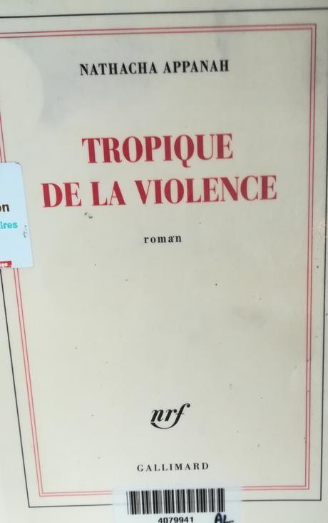 Tropique de la violence, Natacha Appanah – @LexiTibo