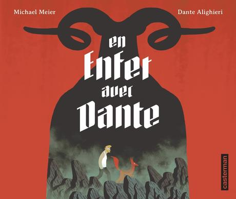 En enfer avec Dante. Michael MEIER – 2015 (BD)
