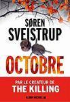 Søren Sveistrup – Octobre